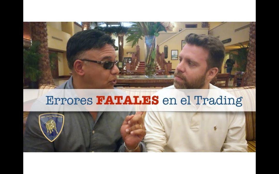 Errores fatales de los traders