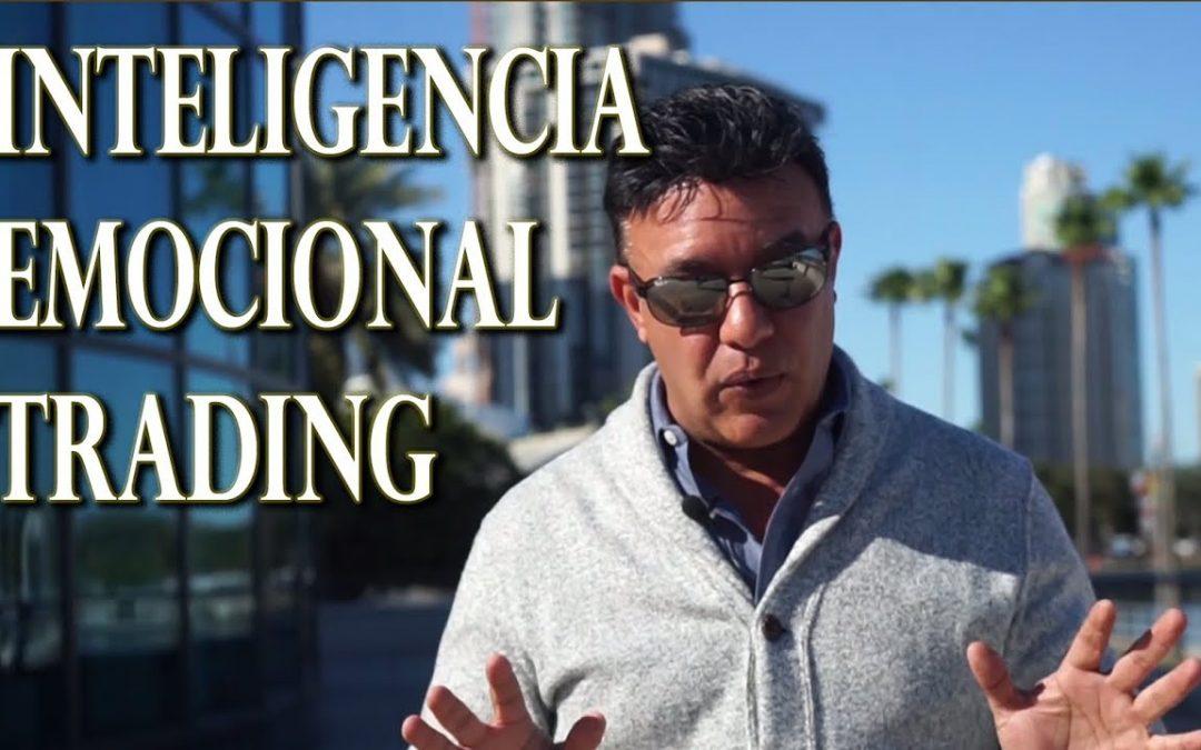 La inteligencia emocional en el Trading I Parte 1