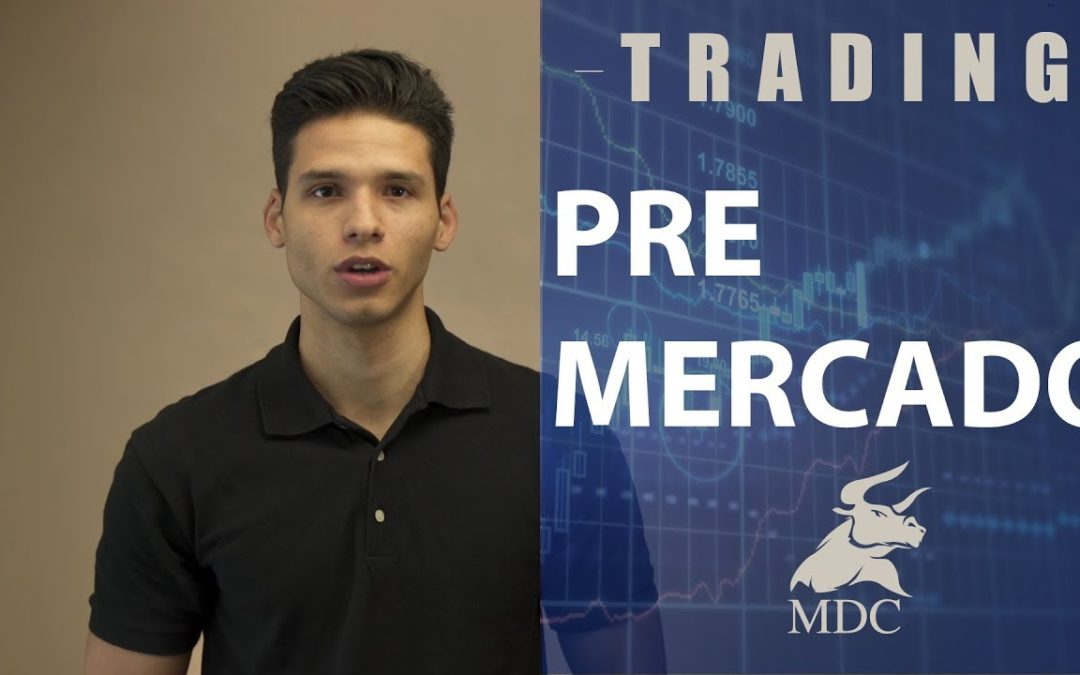 TRADING Pre Mercado Junio 20 por Sebastian Zuluaga