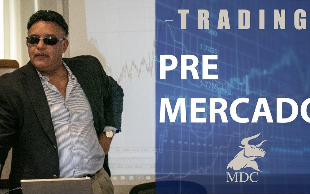 Pronostico del Pre Mercado con Manny D Cabrera – Today's Pre-Market Forecast.