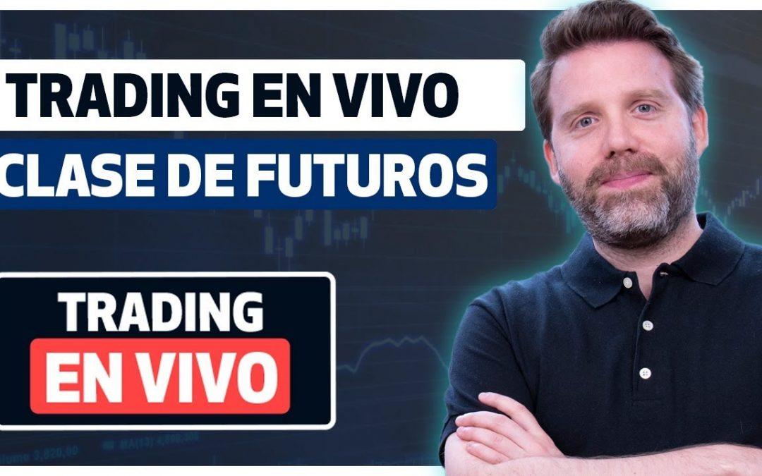 Clase de Trading en vivo Futuros por Dany Perez Trader