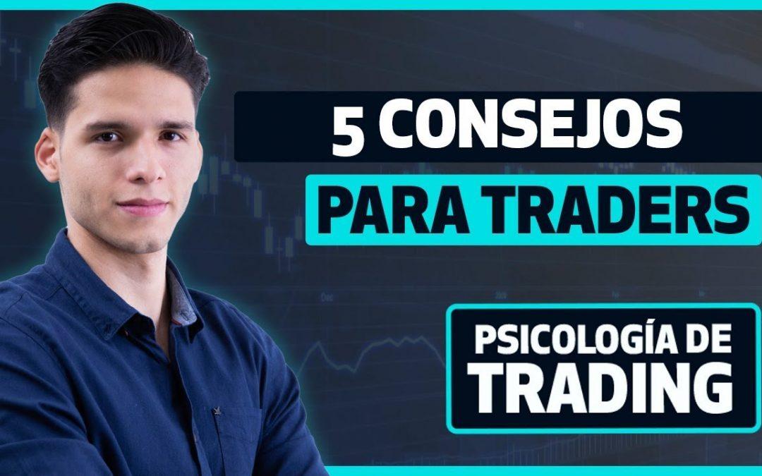 📢 5 Consejos para traders: cómo Mejorar