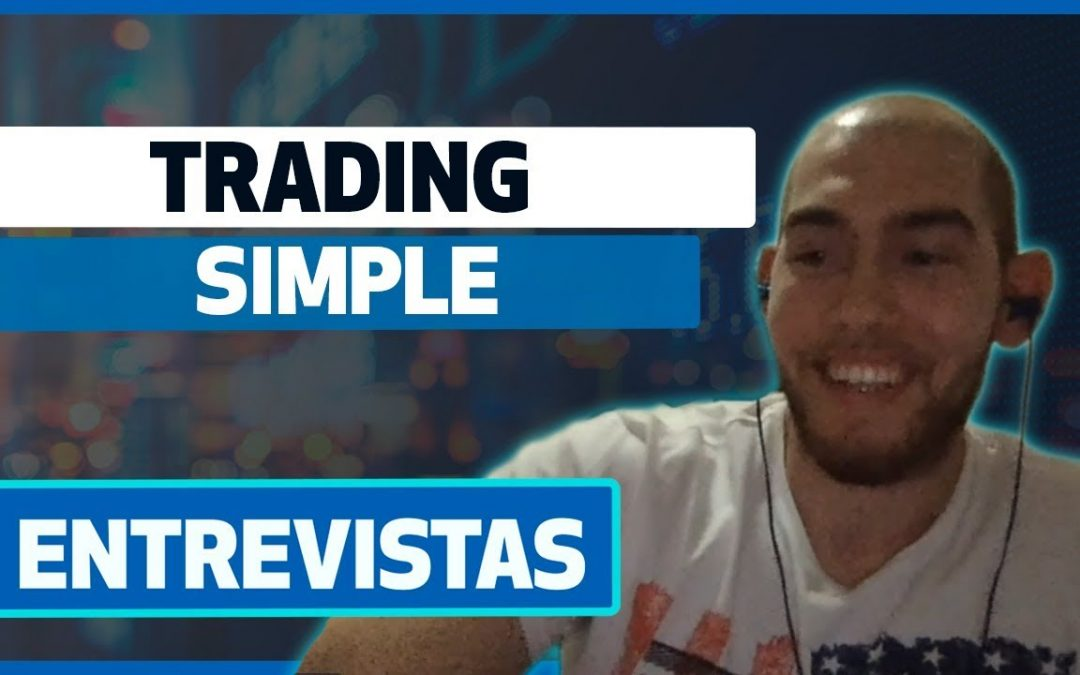Entrevista a Trader de España, Trading simple