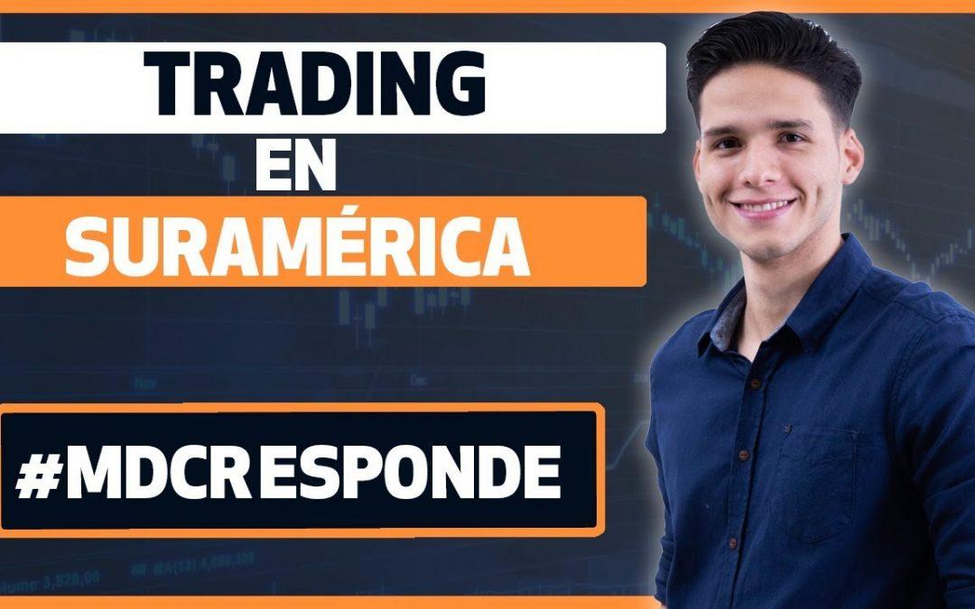 ¿Cómo hacer Trading en suramérica?