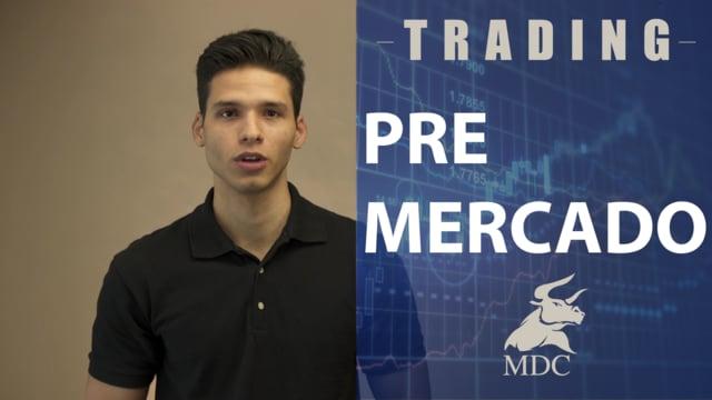 Trading: pre-mercado para hoy por Sebastian Zuluaga