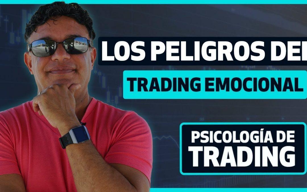 ¡Alerta! peligros del trading emocional
