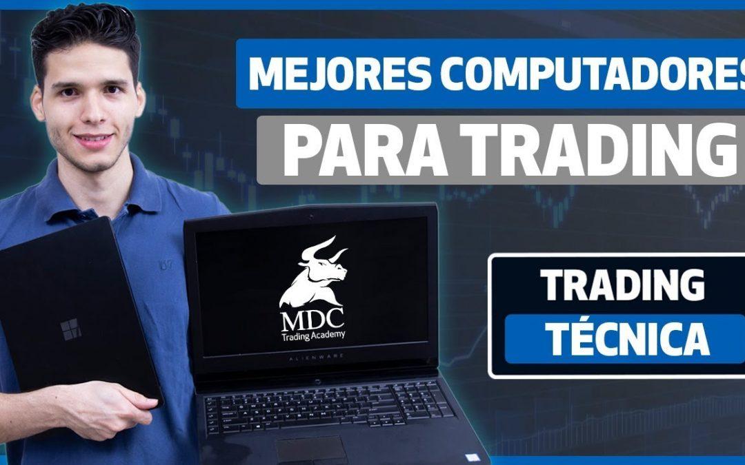 ¿Mejores computadores para Trading?