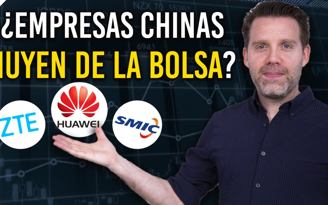 ¿Empresas Chinas HUYEN DE LA BOLSA?   ¿LA VERDAD GOOGLE ROMPE CON HUAWEI   ¿CRISIS EN 2019?