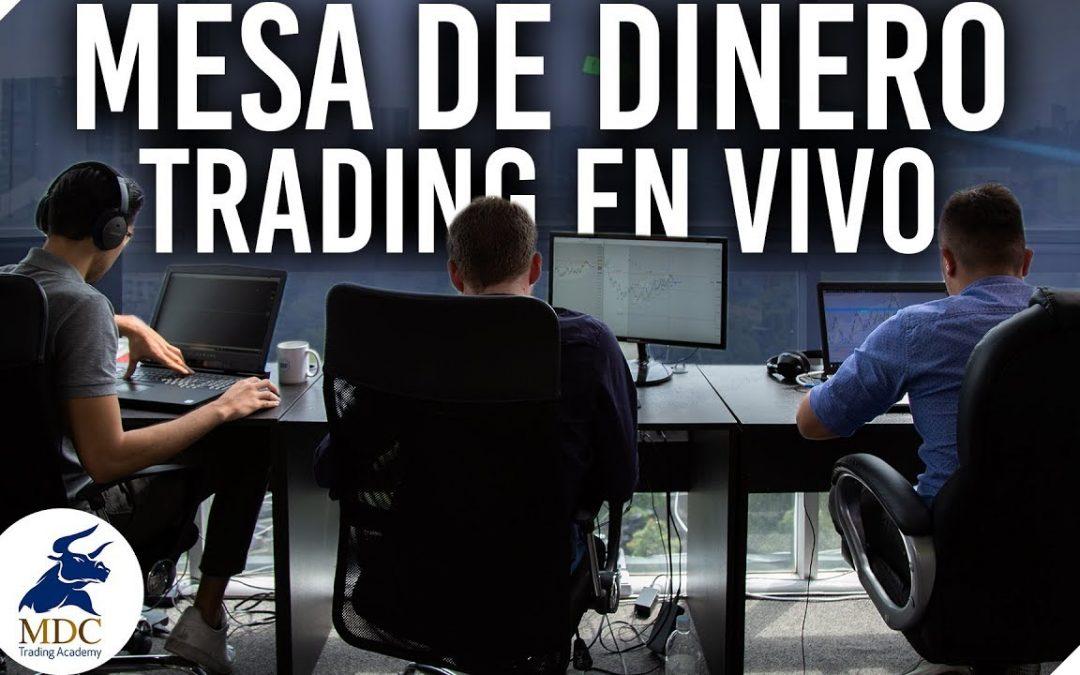 TRADING EN VIVO   Como operamos la Mesa de Dinero de MDC Trading Academy