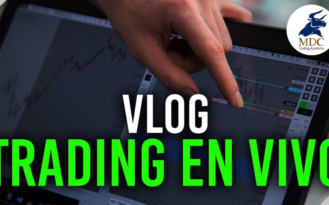 Vlog, trading en vivo Sebastián Zuluaga