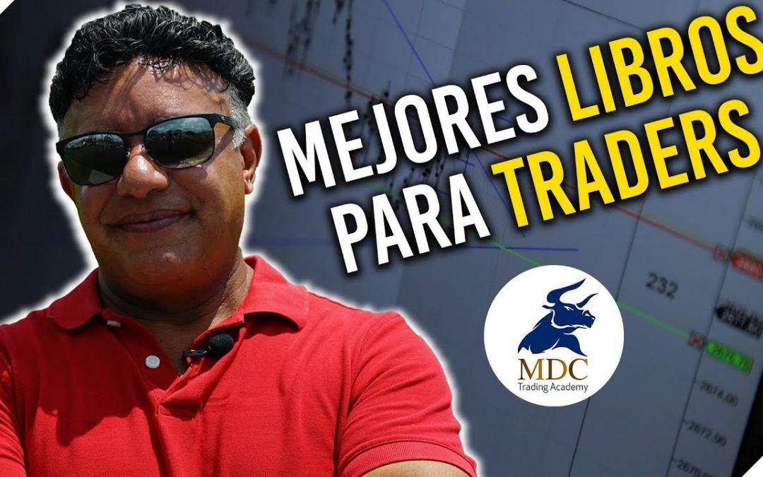 Mejores libros para el Trader | Psicología de Trading por Manny Cabrera