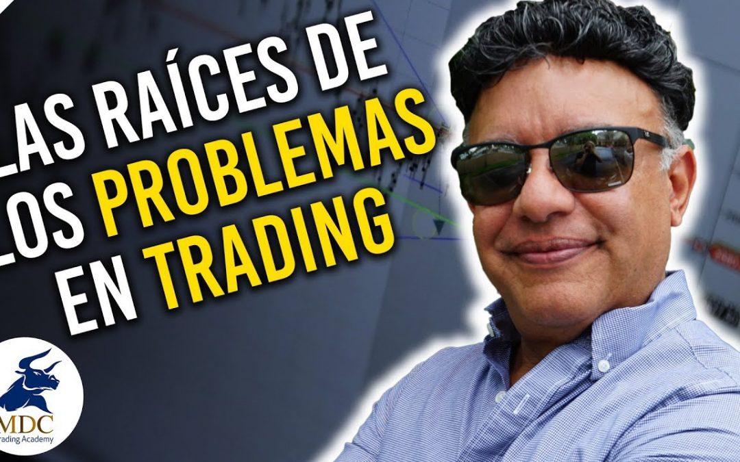 Psicología de Trading: La raíz de los Problemas del Trading