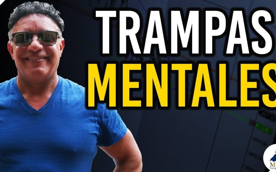 Psicología del Trading: trampas mentales | Manny Cabrera Trader