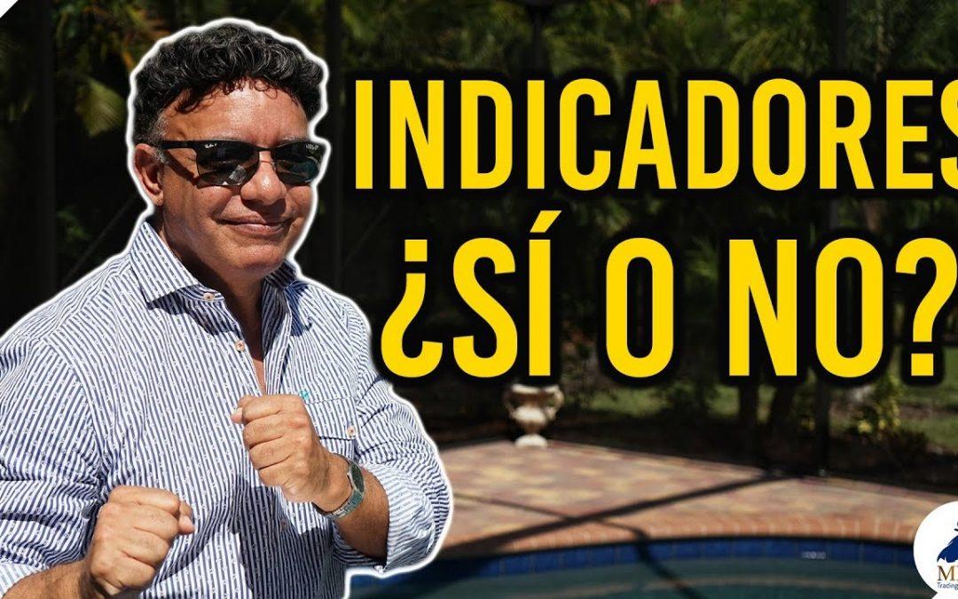 Indicadores en Trading ¿si o no? / Manny Cabrera