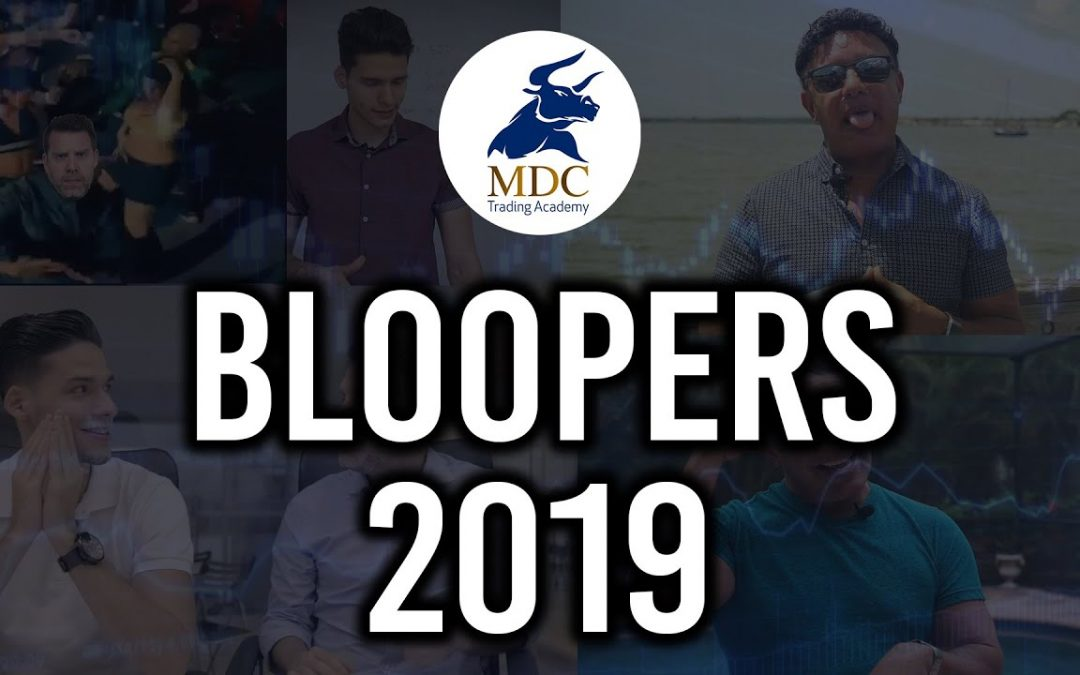 Bloopers MDC Trading Academy 2019