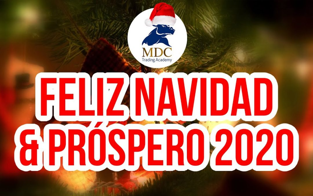 Felices fiestas Traders y grandes éxitos para el 2020