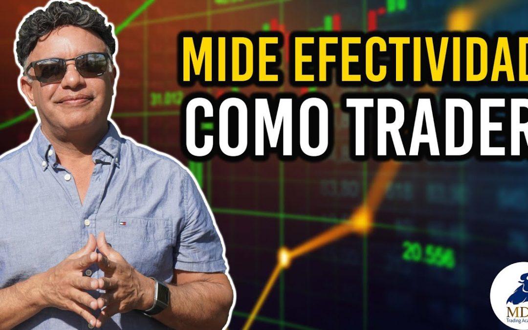4 claves para medir la efectividad en tu Trading por Manny Cabrera Trader