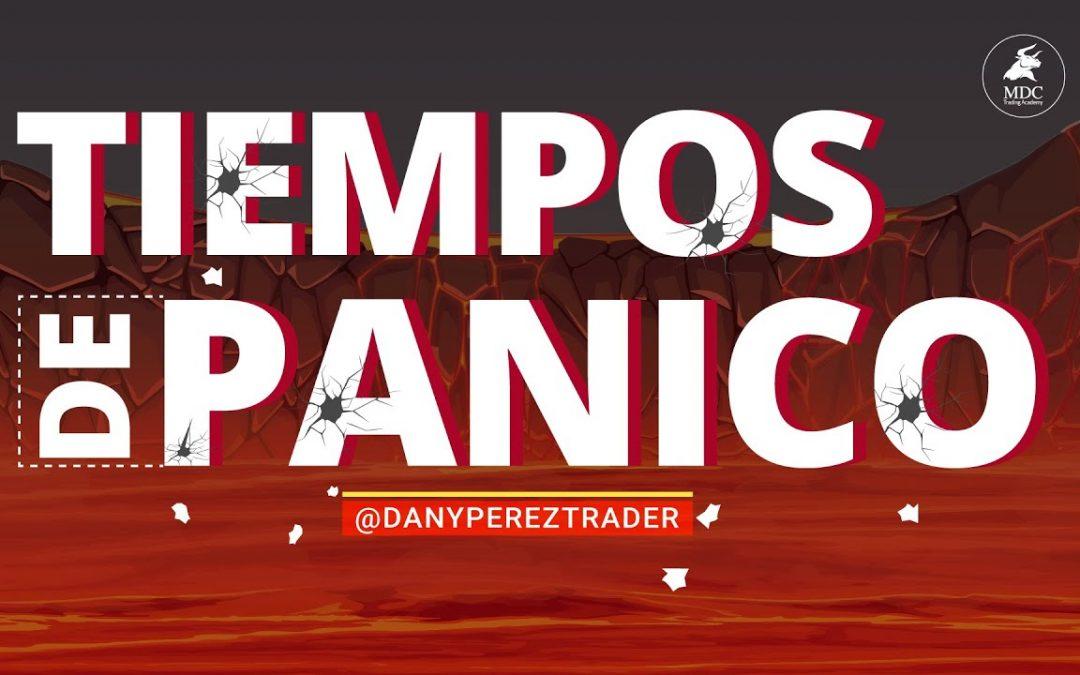 Miedo y pánico en la Bolsa de Valores | Emergencia llena de opoertunidades