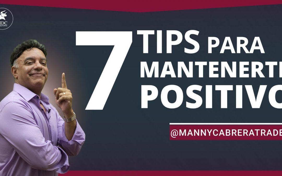 7 tips para mantenernos positivos y tranquilos en Cuarentena