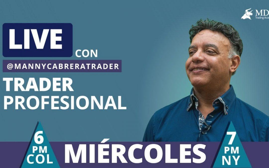 En Vivo Con Manny Cabrera Trader Profesional