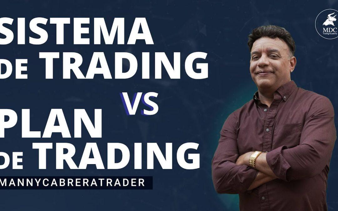 La diferencia entre plan de trading y sistema de trading