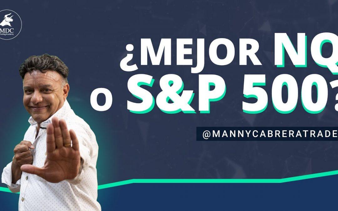 Nasdaq VS S&P500 ¿cuál es EL MEJOR MERCADO para operar?