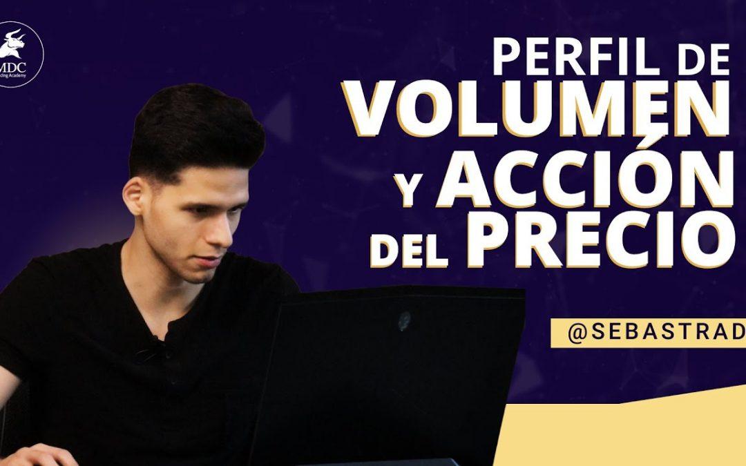Trading: Perfil de Volúmen & Acción del Precio & Tiempo: Sebastrader