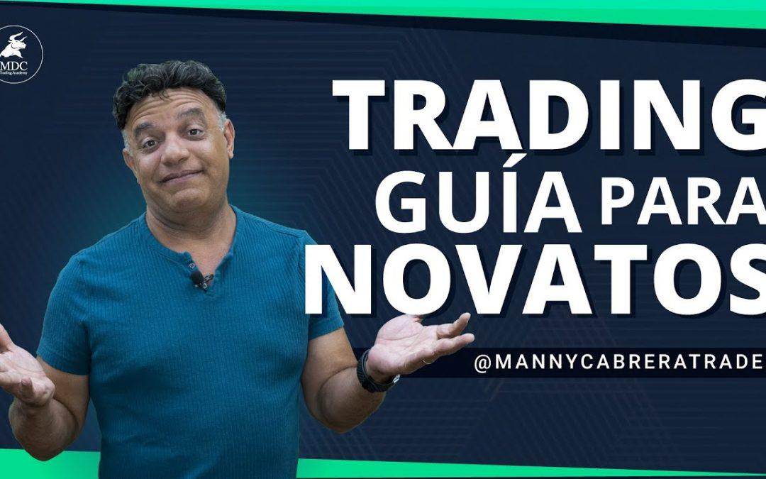 Soy nuevo en la bolsa ¿Por dónde empiezo? Aprende Trading con Manny Cabrera