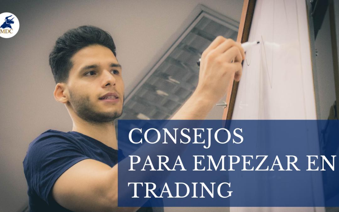 Consejo para empezar en el Trading