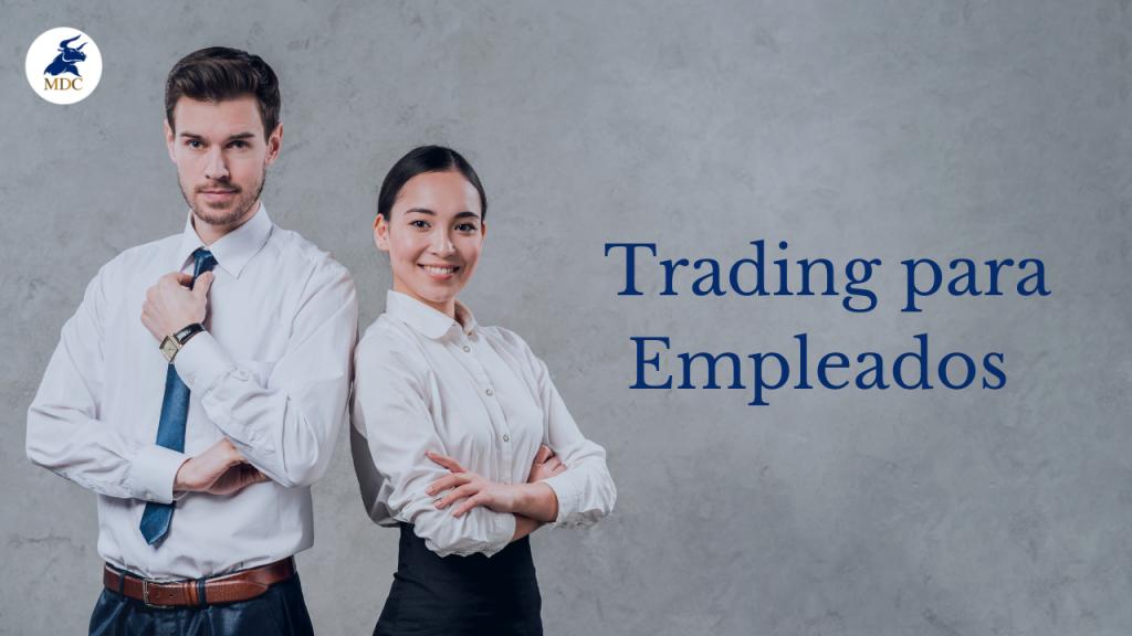 Trading para empledos