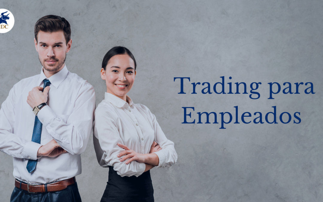 Trading para empleados: ¿Puedes hacerlo con un trabajo de tiempo completo?