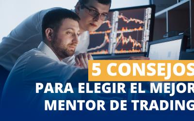 5 consejos para encontrar el mejor mentor en Trading