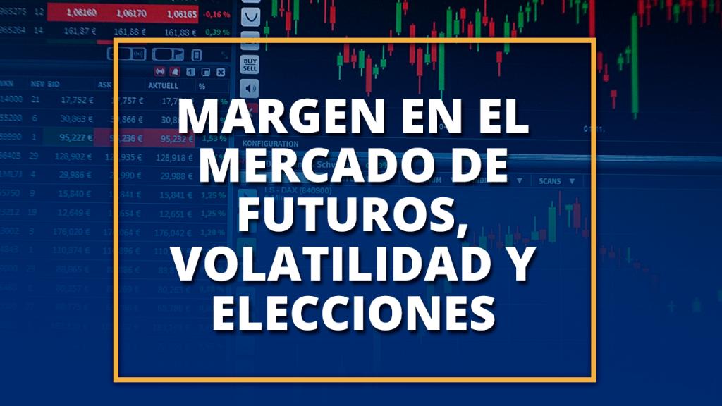 Margen en el mercado de futuros