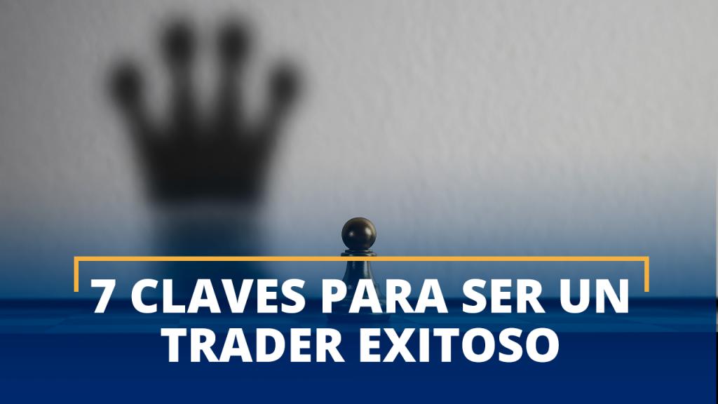 Ser un trader exitoso