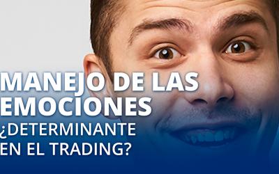 Manejo de las emociones ¿Determinante en el Trading?