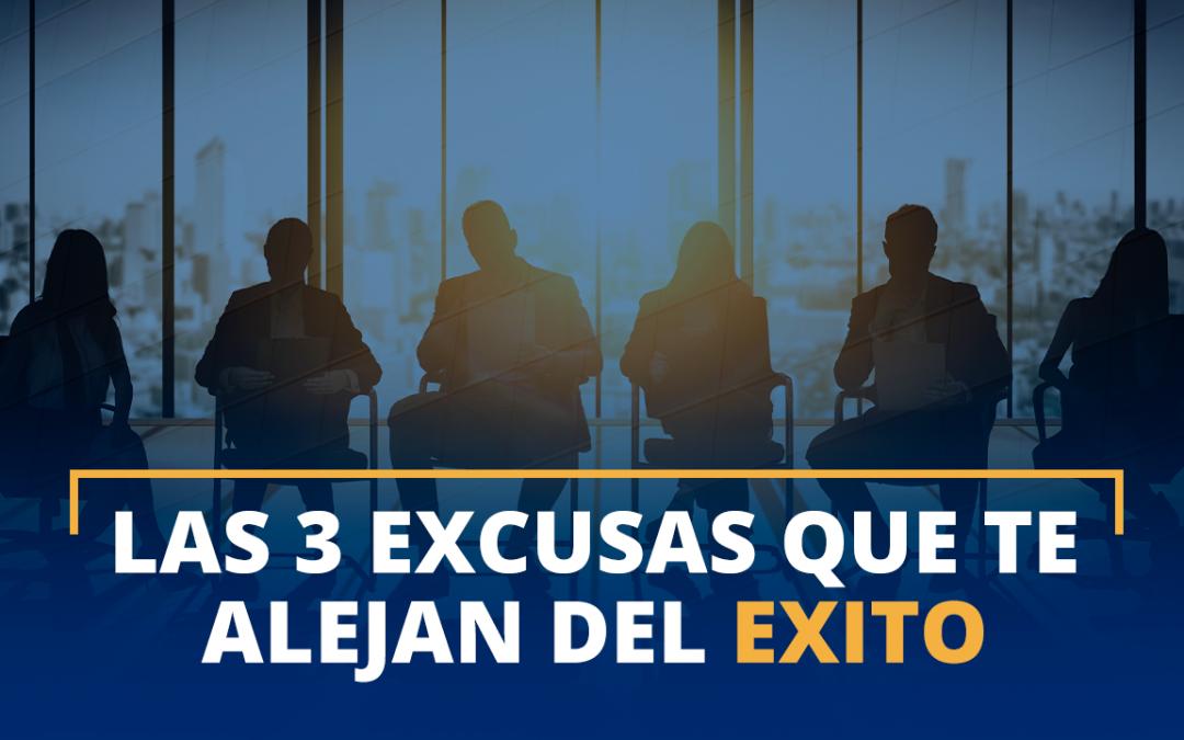 Las 3 excusas más usadas que te alejan del éxito