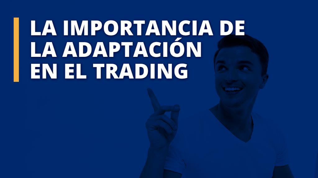 Adaptación en el trading