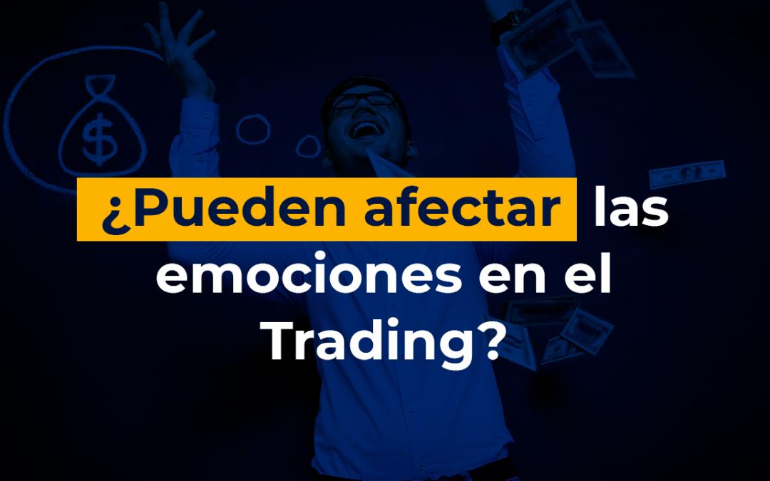 ¿Pueden afectar las emociones en el Trading?