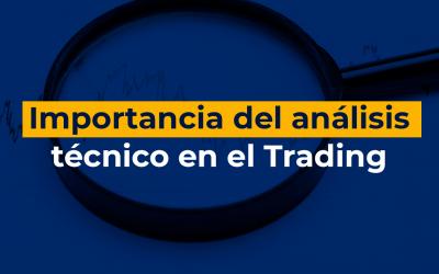 Importancia del análisis técnico en el Trading