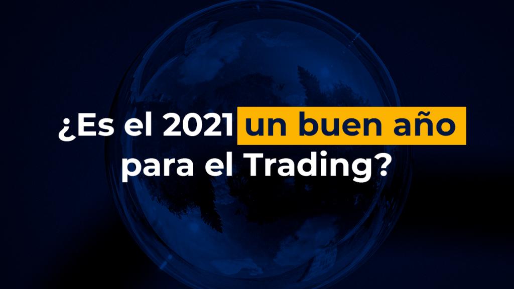 2021 un buen año para el trading