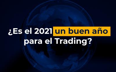 ¿Es el 2021 un buen año para el Trading?