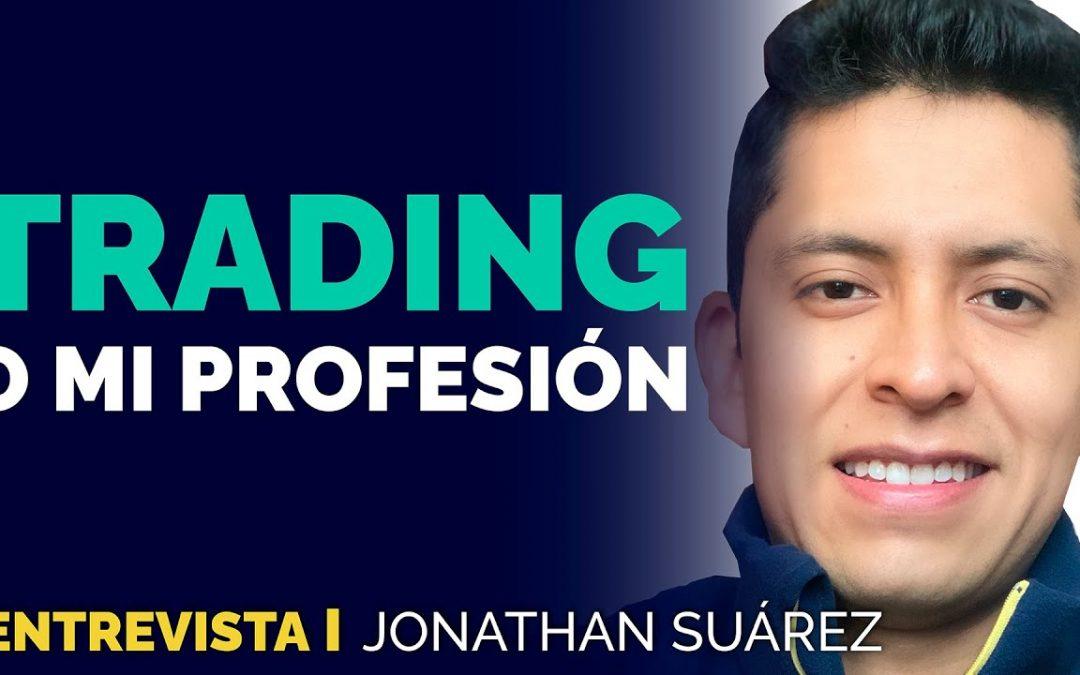 ¿Hacer trading o tener un empleo?   Entrevista a Jonathan trader Ecuatoriano