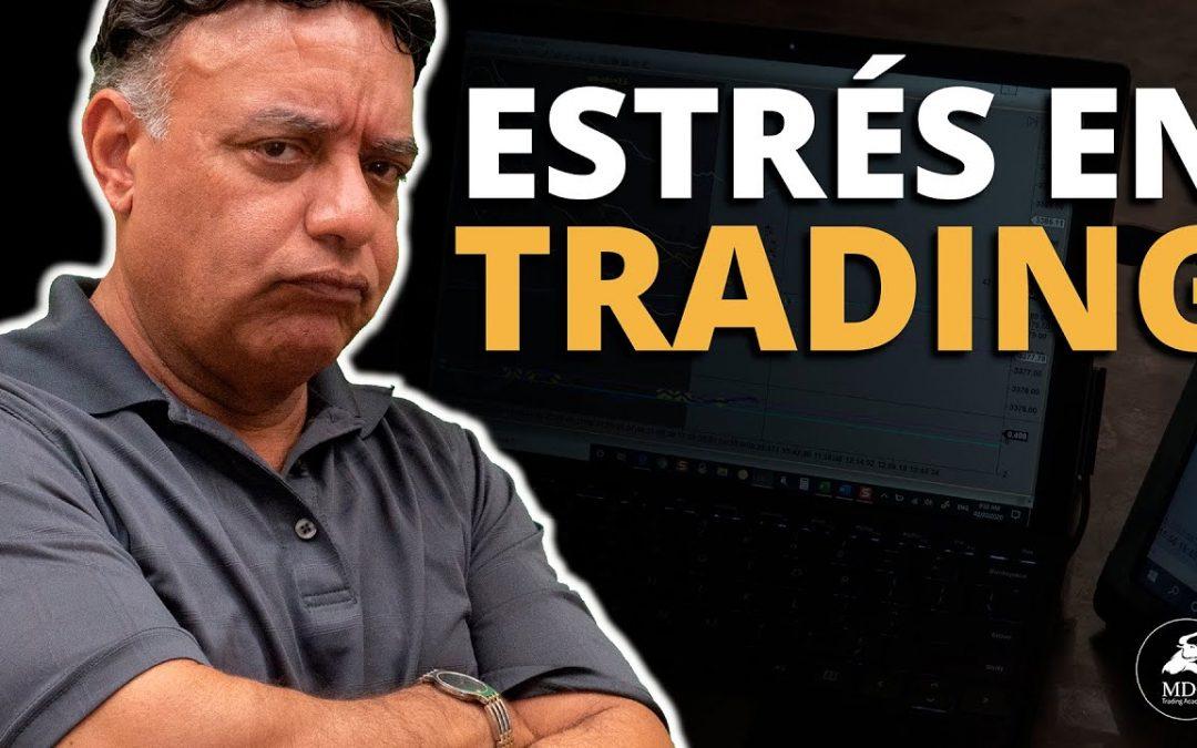 ¿Cómo manejar el estrés en el Trading?