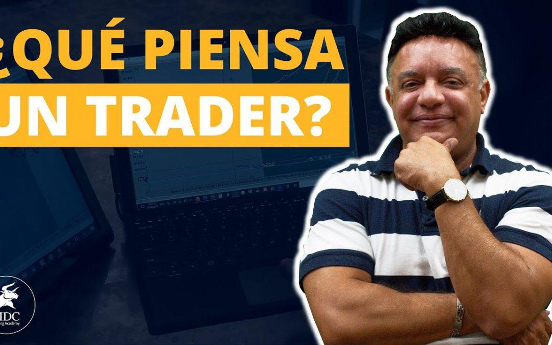 ¿Qué piensa un trader profesional al momento de operar?