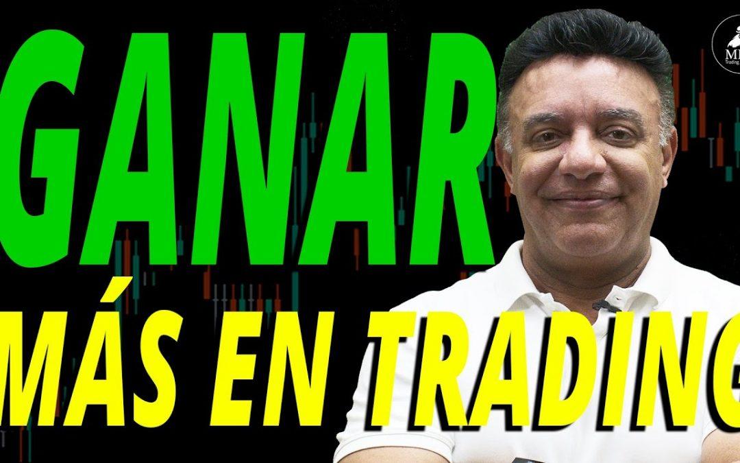 ¿Cómo ganar más en Trading?
